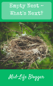 Empty Nest ~ What's Next?