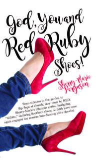 god, you and red ruby shoes