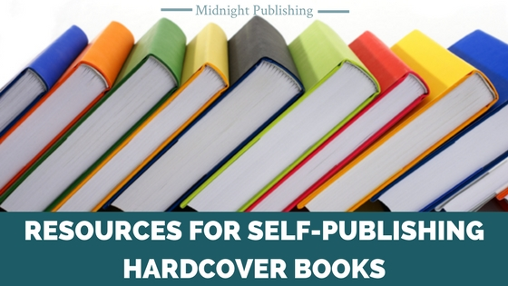 Resources for Self-Publishing Hardcover Books