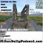 MIKEs DAILY PODCAST 936 Livermore Horse Dock