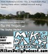 MIKEs DAILY PODCAST 1003 Big Spring Park Huntsville AL