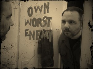 """Own Worst Enemy"" by Travis L. Martin"