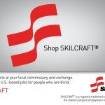 Do You Know the Story Behind the SKILCRAFT Products Available at Your Commissary?