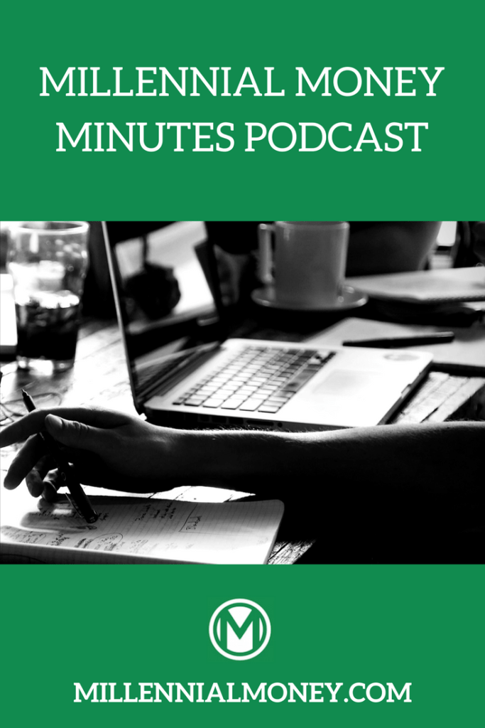 Millennial Money Minutes Podcast