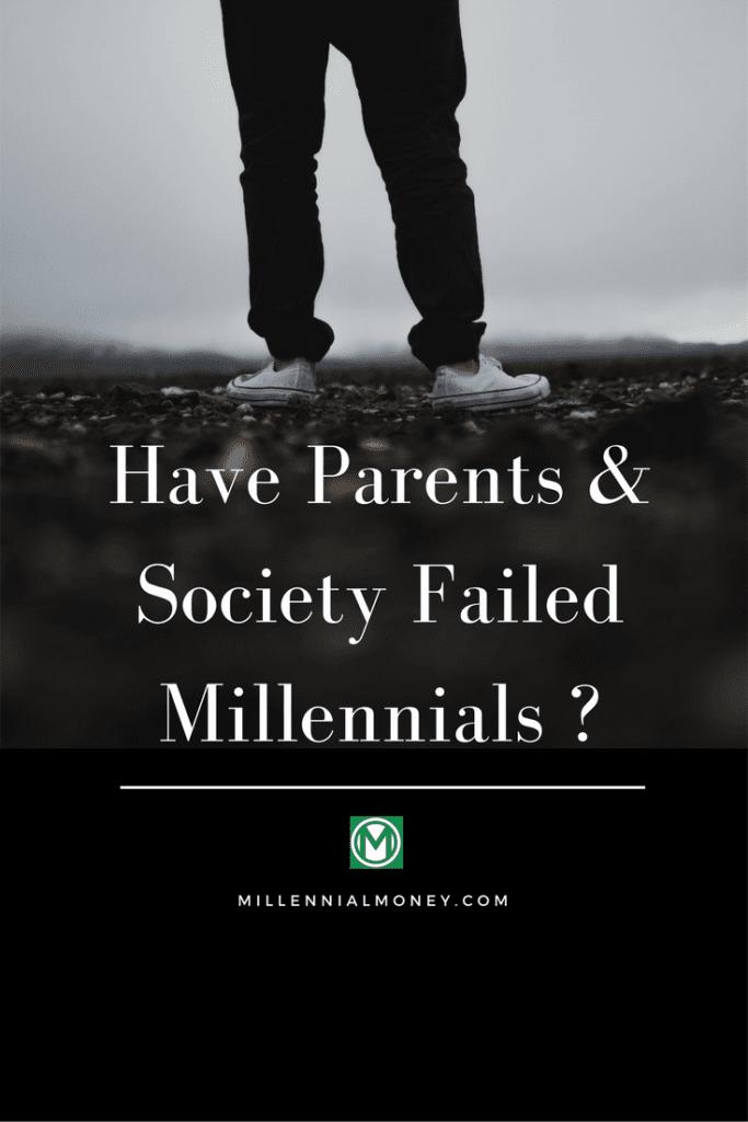 parents society failed millennials