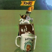"""Album Review: """"Arthur (Or The Decline and Fall of the British Empire)"""" -- The Kinks (1969)"""