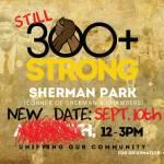 Still 300+ Strong At Sherman Park On Sept 10