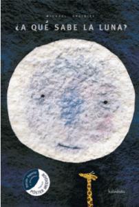 Portada del libro ¿a qué sabe la luna?