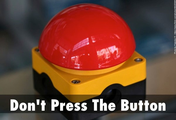 Don't Press The Button
