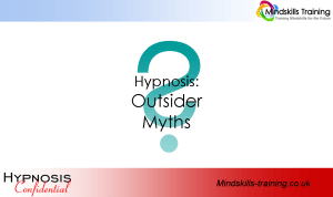 Secrets of Hypnosis – Outsider Myths