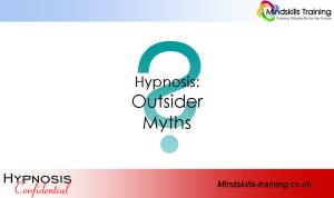Secrets of Hypnosis – Outsider Myths
