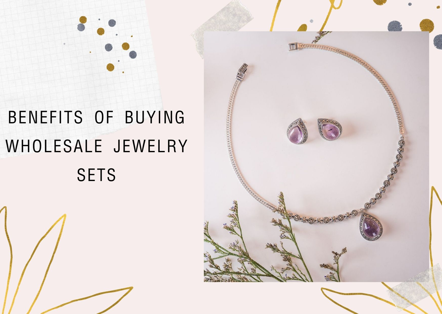 Benefits of Buying wholesale jewelry sets