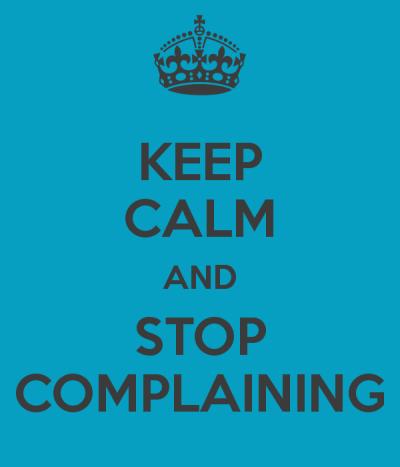 Pare de reclamar