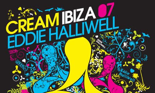 Cream Ibiza 2007 — новая компиляция от Eddie Halliwell