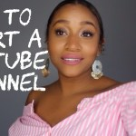 (New Video Post) How To Start A Youtube Channel