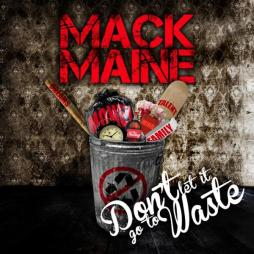 mack maine dont let it go to waste cover