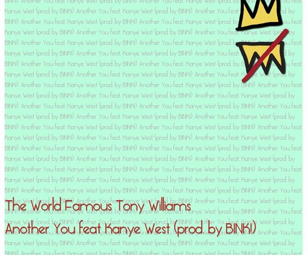 another you tony williams kanye west