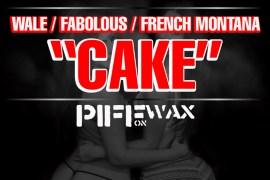 cake wale fabolous french montana