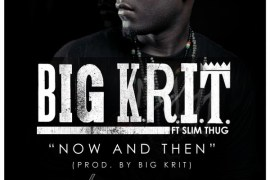 big-krit-now-and-then