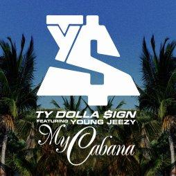 ty-dolla-$ign-my-cabana