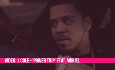 J Cole Power Trip Tumblr Video: J. Cole - 'Powe...