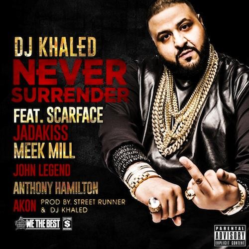 dj khaled never surrender