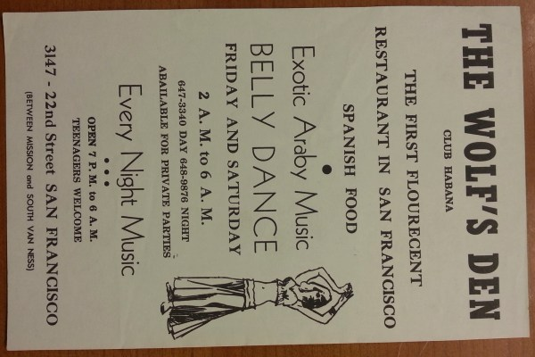 There was no date listed on this flyer for The Wolf's Den, which boasted late-night belly-dancing on weekends. If you know anything about this flyer, please let us know in the comments.
