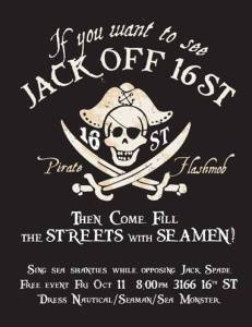 """Jack Off"" protest poster. Courtesy No JAck Spade in the Mission Facebook page."