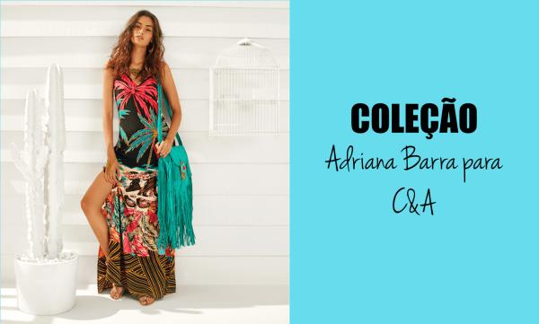 Coleção Parceria Adriana Barra para C&A 2015