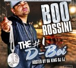 Da King DJ EJ Presents BOO ROSSINI Mixtape