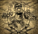 Alley Boy Definition of Fuck Shit by Dj Holiday & The Empire Mixtape