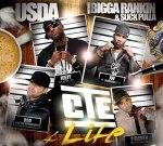 U.S.D.A. – CTE 4 Life Mixtape Hosted By Bigga Rankin & Slick Pulla