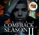 Drake – Comeback Season 2 Mixtape