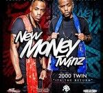 New Money Twinz – 2000 Twin Mixtape