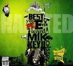 Mikkey Halsted – Best You Never Heard By DJ Toure Stylz Mixtape