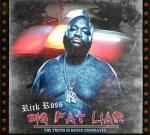 Rick Ross – Big Fat Liar Mixtape
