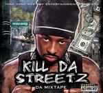 Tone Tone – Kill Da Streetz Mixtape