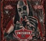 Rich Boy Presents Supa Villain – Antwan Swisher by Dj Dirty Money Mixtape