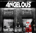 Angelous- From Then Til Now Mixtape