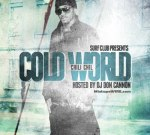 DJ Don Cannon Presents Chili Chil- Cold World Mixtape