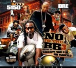 DJ 5150 & Dre – NO To The BR 3 By Calliope Var & Mr. Marcelo