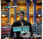 DJ Whitman – Hustle Hard RnB Pt 6 Daddys Home Mixtape
