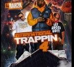 DJ Rah2k & 1017 BRICK SQUAD – International Trappin 4 Mixtape