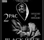 2Pac – Black Jesus Mixtape (2007)