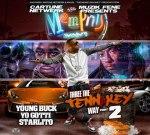 Yo Gotti, Young Buck, Starlito – Memphis 3 The Tennakey Way Vol 2 Mixtape