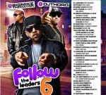 Big Mike & DJ Thoro – Follow The Leaders 6 Mixtape