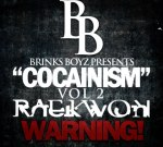 Raekwon – Cocainism Vol 2 Warning Mixtape By Brinks Boyz