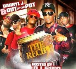 Darryl J And Out The Pot – The Recipe Mixtape Hosted By DJ 5150