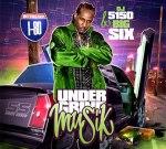 Big Six – Under Grind Musik Mixtape By DJ 5150