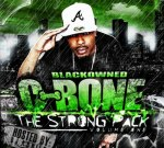 C-Bone – The Strong Pack Mixtape By Blackowned Ent